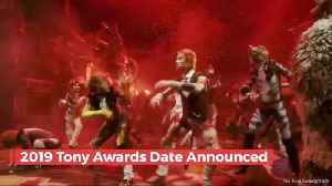 Check Out The Details Of The 2019 Tony Awards [Video]
