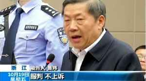China's Former Internet Chief Pleads Guilty To Corruption Charges [Video]