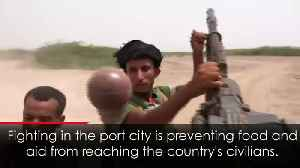 Yemen: Battle for key port city of Hodeida intensifies [Video]
