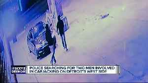 Police looking for two suspects who assaulted, carjacked man on Detroit's west side [Video]