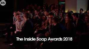 The Inside Soap Awards 2018 [Video]