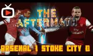 The Aftermath Show - Game Reaction After Arsenal 1 Stoke 0 - ArsenalFanTV.com [Video]