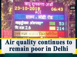 Air quality continues to remain poor in Delhi [Video]
