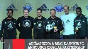 Adidas India & Real Kashmir Fc  Announce Official Partnership [Video]