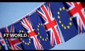 Brexit – the view from Europe | FT World [Video]