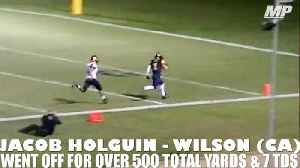 Wilson (CA) WR Jacob Holguin goes off for nearly 600 total yards & 7 TDs [Video]