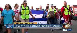 Local attorneys, shelters monitoring migrant caravan [Video]