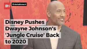Dwayne Johnson Won't Go On A Jungle Cruise Until 2020 [Video]
