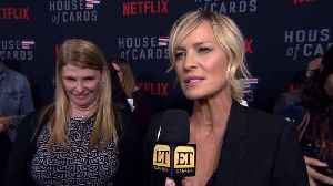 Robin Wright And Cast Tease 'House Of Cards' S6 [Video]