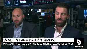 Wall Street's Lax Bros: The Real Life Brothers Bringing Lacrosse to the Masses [Video]