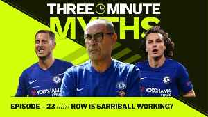 What is Sarri doing at Chelsea? | Three Minute Myths [Video]