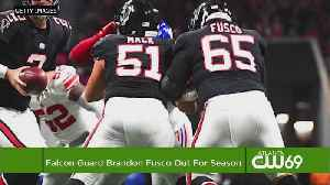 Falcons Injury Woes Continue: Fusco Becomes Sixth Player On Injured Reserve [Video]