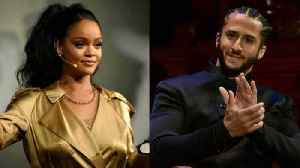 Rihanna Is Teaming Up With Colin Kaepernick [Video]