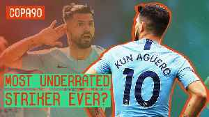 Is Aguero The Most Underrated Premier League Striker EVER? [Video]
