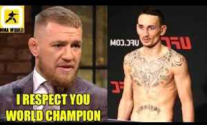 Conor McGregor reacts to former opponent Max Holloway getting pulled off UFC 226,TUF 27 W-ins,DC [Video]