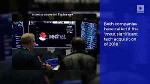 IBM Purchases Software Company Red Hat for $34 Billion [Video]
