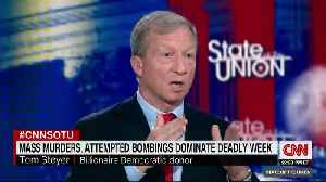 """Tom Steyer speaks on CNNs """"State of the Union."""" [Video]"""