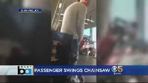 BART Rider Arrested After Brandishing Chainsaws On Train [Video]