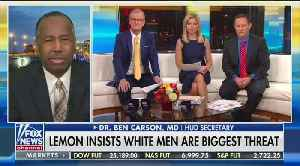 Ben Carson responds to Don Lemon's comments about white men being a threat [Video]