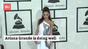 Ariana Is On The Mend [Video]