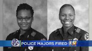 2 Dallas Police Majors Fired For Internal Misdeeds [Video]