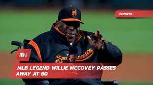 Baseball Sadly Loses Legend Willie McCovey [Video]