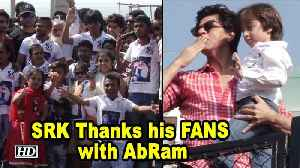 Shah Rukh Thanks his FANS for their LOVE,  AbRam Joins [Video]