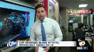 CHP reverses blame in fatal I-5 wrong-way crash [Video]