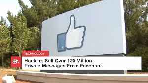 Facebook Private Messages Were Sold By Hackers [Video]
