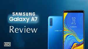 Tech Review | Samsung Galaxy A7: Good camera steals the show [Video]