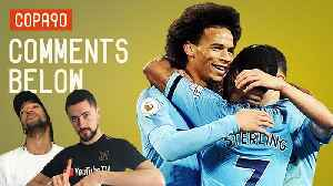 Super Man City Show They Are Still The Team To Beat In The Premier League | Comments Below [Video]