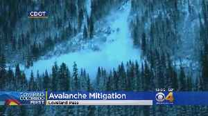 Blasting Along Loveland Pass Aims To Prevent Avalanches [Video]