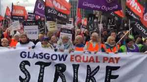 Thousands of Glasgow City Council Workers Strike for Equal Pay [Video]