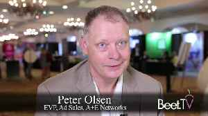 TV Providers, Viewers Both Seeking The Best Ad Choices: A+E's Olsen [Video]