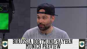 Planet Futbol: Borussia Dortmund VS Bayern Munich Preview [Video]