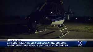 City Council approves relocating, building Omaha police helicopter hangar at Blair Airport [Video]