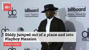 Diddy Jumped Out Of A Plane And Into The Playboy Mansion [Video]