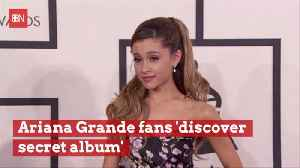 Does Ariana Grande Have A Secret Album On Spotify [Video]