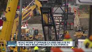 Road work stoppage causes delays to 9 Mile project [Video]