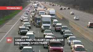 Google Maps Is Adding Many Alerts For Drivers [Video]