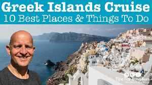 Greek islands cruise: 10 best ports & things to do [Video]