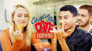 News video: Dating Jesse Lingard and Bernardo Silva | COPA90 x Chicken Shop Dates Manchester Derby Special
