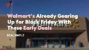 News video: Walmart's Already Gearing Up for Black Friday With These Early Deals