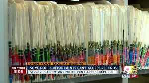 Some police departments can't access records [Video]