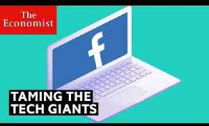 How to tame tech giants | The Economist [Video]