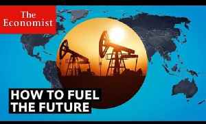How to fuel the future | The Economist [Video]