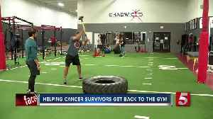 Middle Tennessee non-profit helps cancer survivors get back in shape [Video]