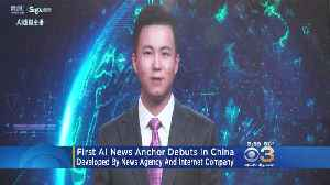 World's First Artificial Intelligence News Anchor Debuts In China [Video]