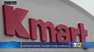 Sears And Kmart Closing 40 More Stores By February 2019, Including Last Chicago Kmart [Video]