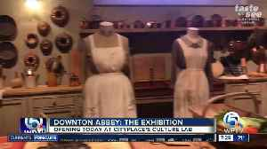 Downton Abbey: The Exhibition opens this morning in CityPlace [Video]